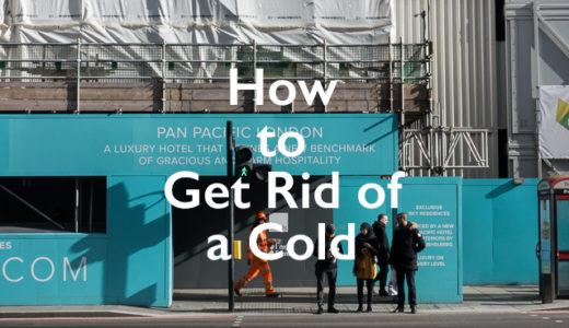 イギリスで風邪をひいた時の対処法